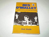 Walsh, Dick / Des O'Malley: A political profile