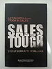 Parker, Sam / Sales Tough: The 8 Fundamentals To Being Tough In Sales