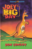 Conroy, Don - Joey's Big Day - PB - BRAND NEW - Illustrated