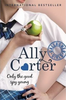 Carter, Ally / Gallagher Girls: Only The Good Spy Young : Book 4