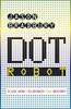 Bradbury, Jason / Dot Robot