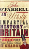 O'Farrell, John / An Utterly Impartial History of Britain