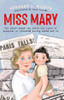 Wilson, Bernard S - Miss Mary - BRAND NEW - Gill 2020 ( illustrated by Julia Castano )