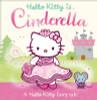 Hello Kitty is Cinderella (Children's Picture Book)