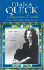 Quick, Diana / A Tug On The Thread : From the British Raj to the British Stage: A Family Memoir