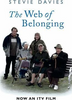 Davies, Stevie / Web of Belonging