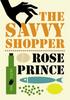 Prince, Rose / The Savvy Shopper
