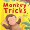 Elliot, Rachel / Monkey Tricks (Children's Picture Book)