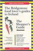 McKenna, John / The Bridgestone Food Lover's Guide to Ireland