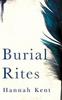 Kent, Hannah / Burial Rites (Large Paperback)