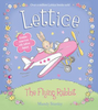 Stanley, Mandy / Lettice, the Flying Rabbit (Children's Picture Book)