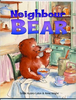 Auzary-Luton, Sylvie / Neighbour Bear (Children's Picture Book)