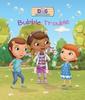 Bubble Trouble (Children's Picture Book)