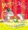 Corderoy, Tracey / Monty and Milli: The Totally Amazing Magic Trick (Children's Picture Book)