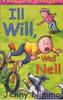 Nimmo, Jenny / Ill Will, Well Nell
