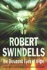 Swindells, Robert / The Thousand Eyes Of Night