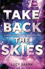 Saxon, Lucy / Take Back the Skies
