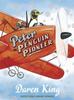 King, Daren / Peter the Penguin Pioneer