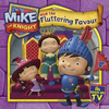Mike the Knight: and the Fluttering Favour (Children's Picture Book)