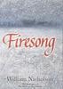 Nicholson, Willi / Firesong (Hardback)