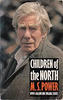 Power, M. S. / Children Of The North