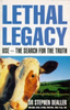 Dealler, Stephen / Lethal Legacy : BSE - The Search for the Truth
