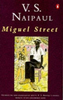 Naipaul, V. S. / Miguel Street