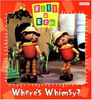Bill and Ben: Where's Whimsy? (Children's Picture Book)