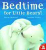 Bedford, David / Bedtime for Little Bears! (Children's Picture Book)