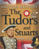 Harrison, James / The Tudors and Stuarts 1485-1714 (Children's Picture Book)