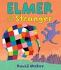 McKee, David / Elmer and the Stranger (Children's Picture Book)