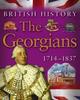 Harrison, James / The Georgians 1714-1837 (Children's Picture Book)