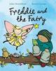 Donaldson, Julia / Freddie and the Fairy (Children's Picture Book)