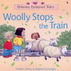 Amery, Heather / Woolly Stops the Train (Children's Picture Book)