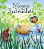 Sully, Katherine / Moses in the Bulrushes (Children's Picture Book)