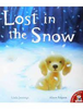 Jennings, Linda / Lost in the Snow (Children's Picture Book)