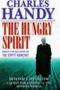 Handy, Charles B. / The Hungry Spirit (Hardback)