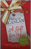 Patricia Scanlan / A Gift for You (Signed by the Author) (Hardback)