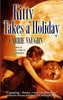 Vaughn, Carrie / Kitty Takes a Holiday