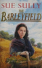 Sully, Sue / The Barleyfield