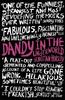 Horsley, Sebastian / Dandy in the Underworld