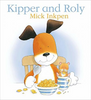 Inkpen, Mick / Kipper and Roly (Children's Picture Book)