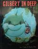 Clarke, Jane / Gilbert in Deep (Children's Picture Book)