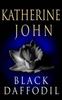 John, Katherine / Black Daffodil