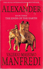 Manfredi, Valerio Massimo / The Ends of the Earth  ( Alexander Series - Volume 3 )