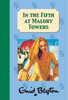 Blyton, Enid / In the Fifth at Malory Towers (Hardback)