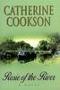 Cookson, Catherine / Rosie of the River (Hardback)