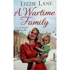 Lane, Lizie / A Wartime family