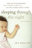 Mindell, Jodi A. / Sleeping Through the Night, Revised Edition : How Infants, Toddlers, and Their Parents Can Get a Good Night's Sleep