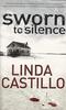 Castillo, Linda / Sworn To Silence